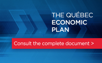 The Québec Economic Plan - Consult the complete document